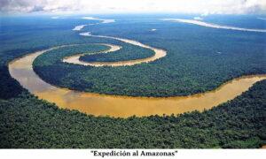 """""""Expedición al Amazonas"""" Primera parte"""