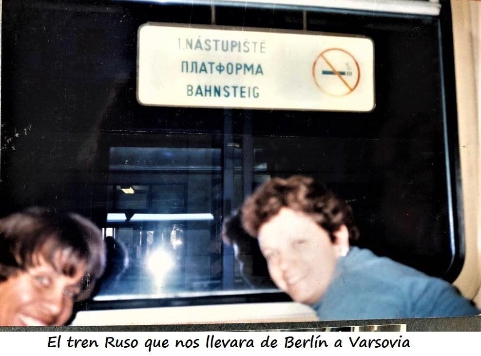 ¡ De Berlin a Varsovia !... Tren Ruso.
